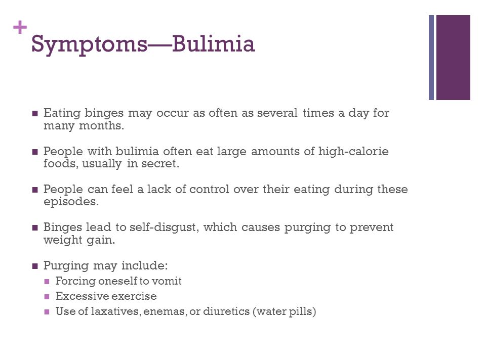 a description of bulimia in eating binges which may occur as often as several times of a day Binges tend to be episodic, are often triggered by psychosocial stress, may occur as often as several times a day,  binge eating disorder and bulimia nervosa are.