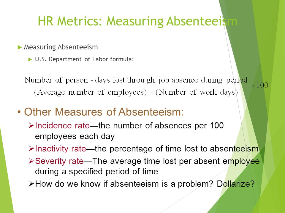 measuring absenteeism I would like to design a metrix to measure the high level of absenteeism in my organisation, how can i do this.