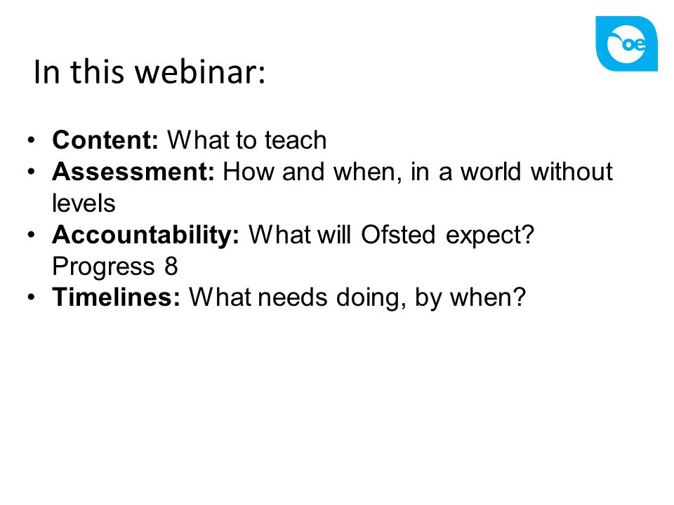 In this webinar: Content: What to teach