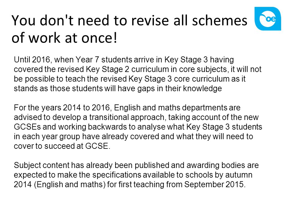 You don t need to revise all schemes of work at once!