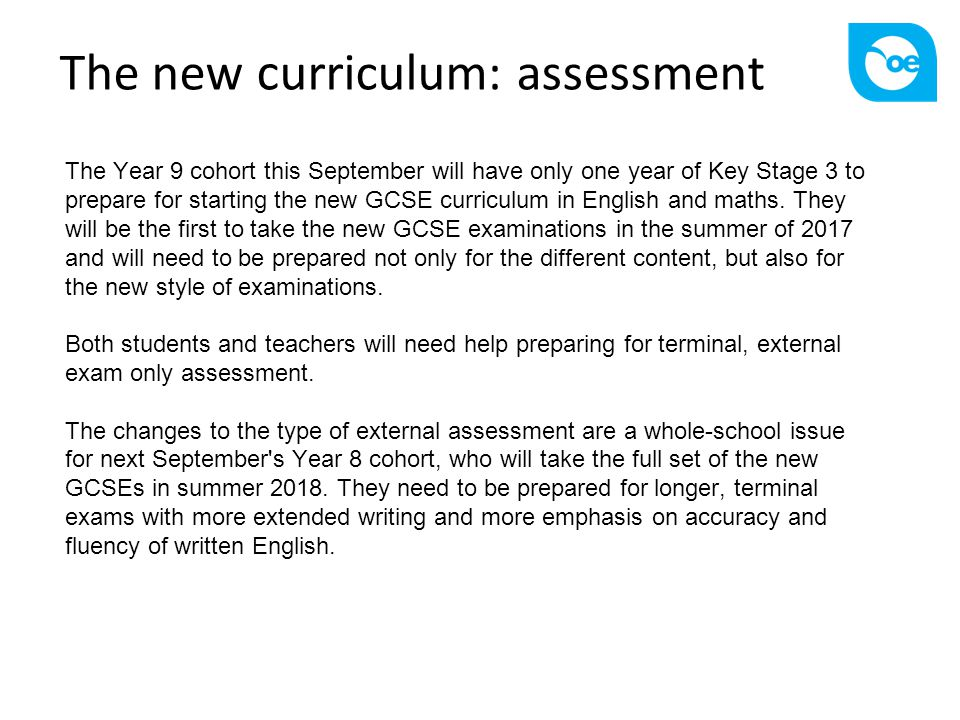 The new curriculum: assessment