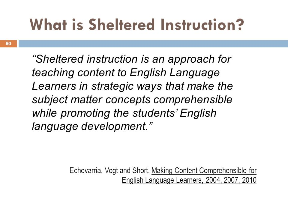March 2016 Using Sheltered Instruction to Support English ...