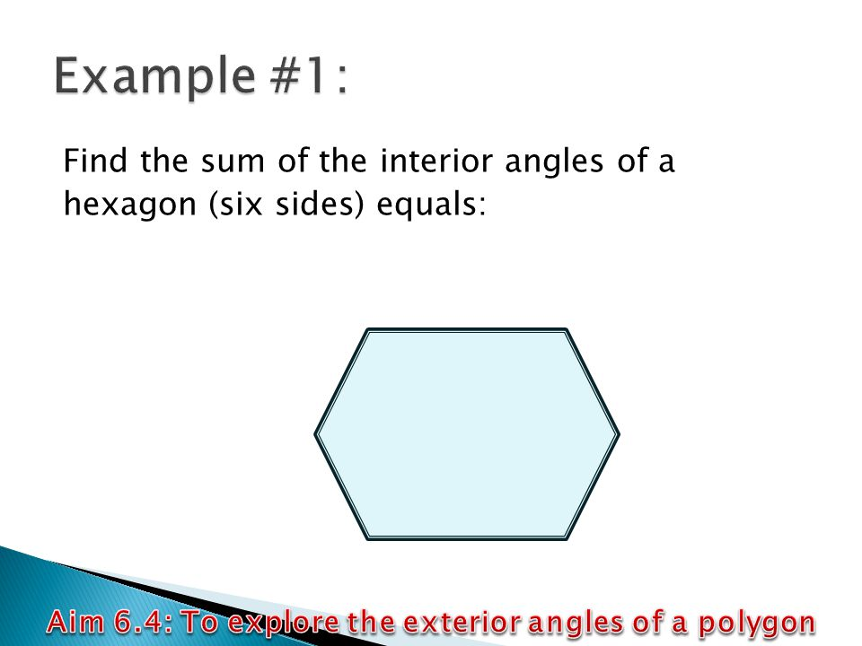 Aim 6 4 To Explore The Exterior Angles Of A Polygon Ppt