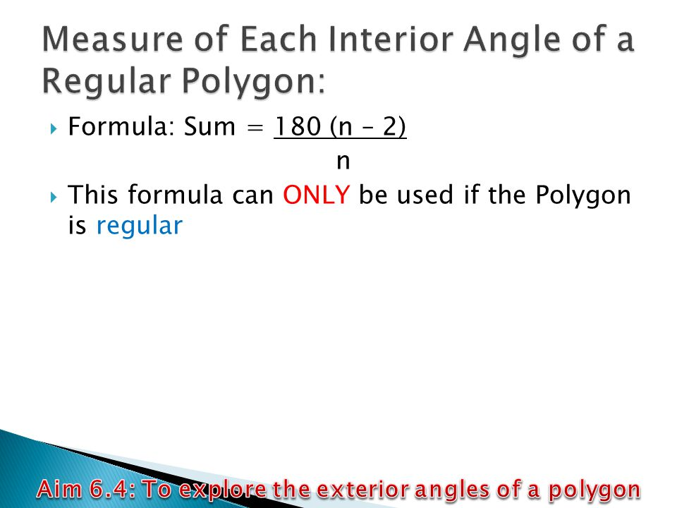 Aim 6 4 To Explore The Exterior Angles Of A Polygon Ppt Video Online Download