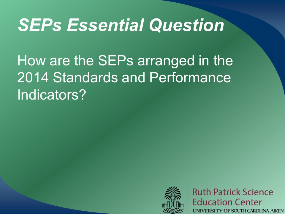 SEPs Essential Question
