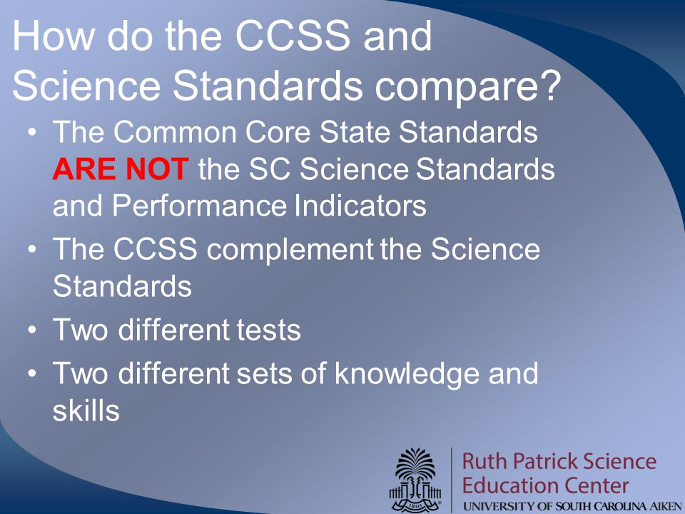 How do the CCSS and Science Standards compare