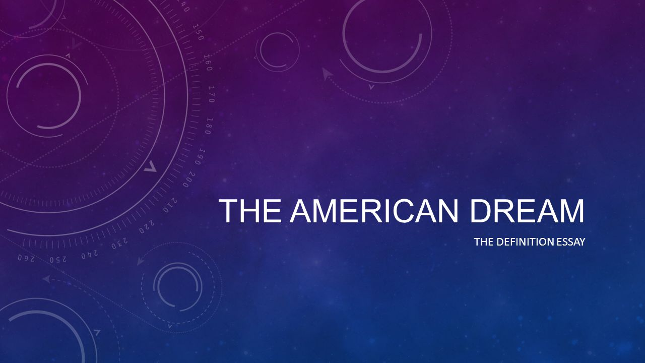 Different Definitions of the American Dream