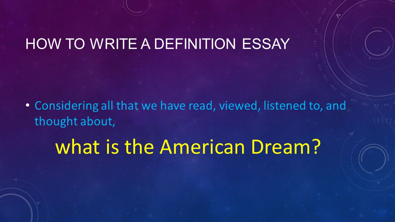the american dream the definition essay ppt video online  how to write a definition essay