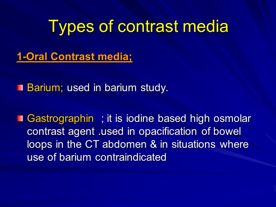 Introduction to radiology ppt video online download Types of contrast