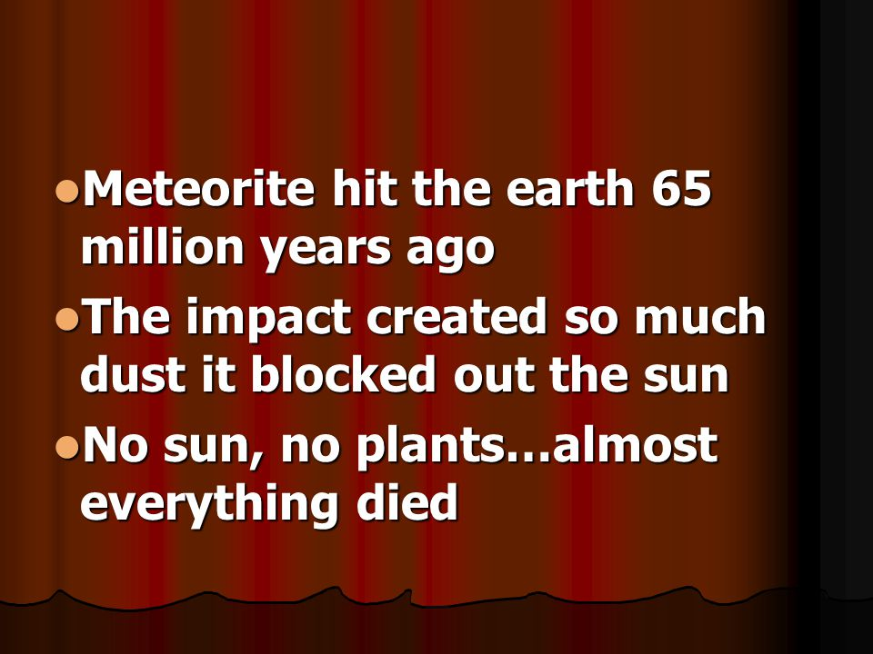 Meteorite hit the earth 65 million years ago