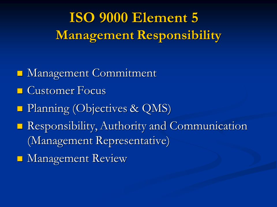 ISO 9000 Element 5 Management Responsibility