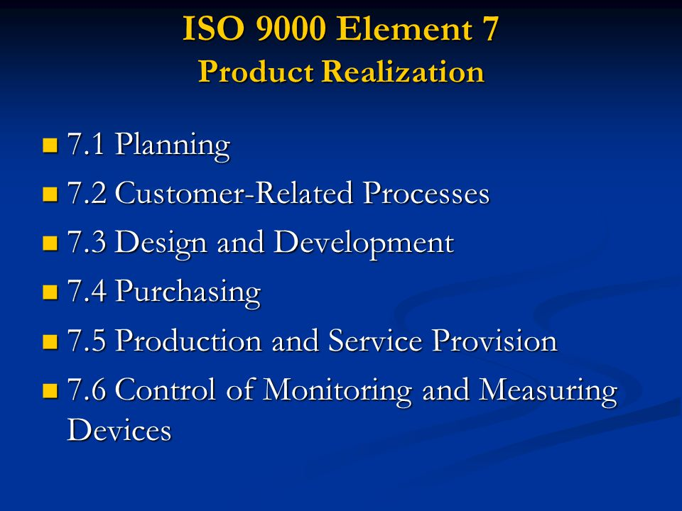 ISO 9000 Element 7 Product Realization
