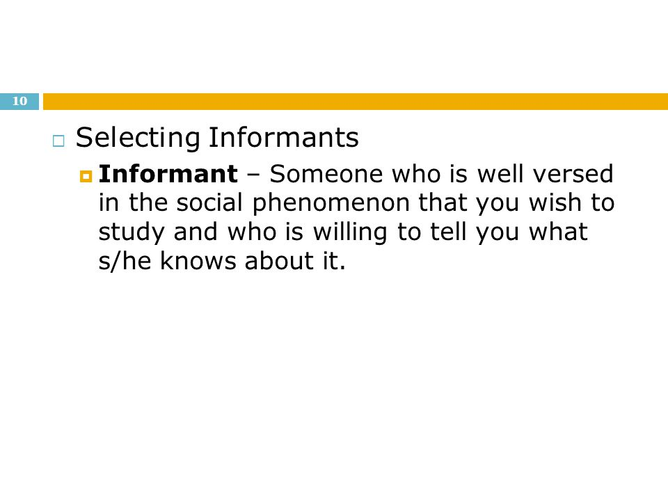 Selecting Informants