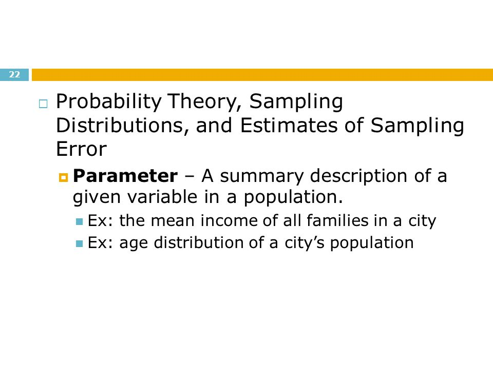 Probability Theory, Sampling Distributions, and Estimates of Sampling Error