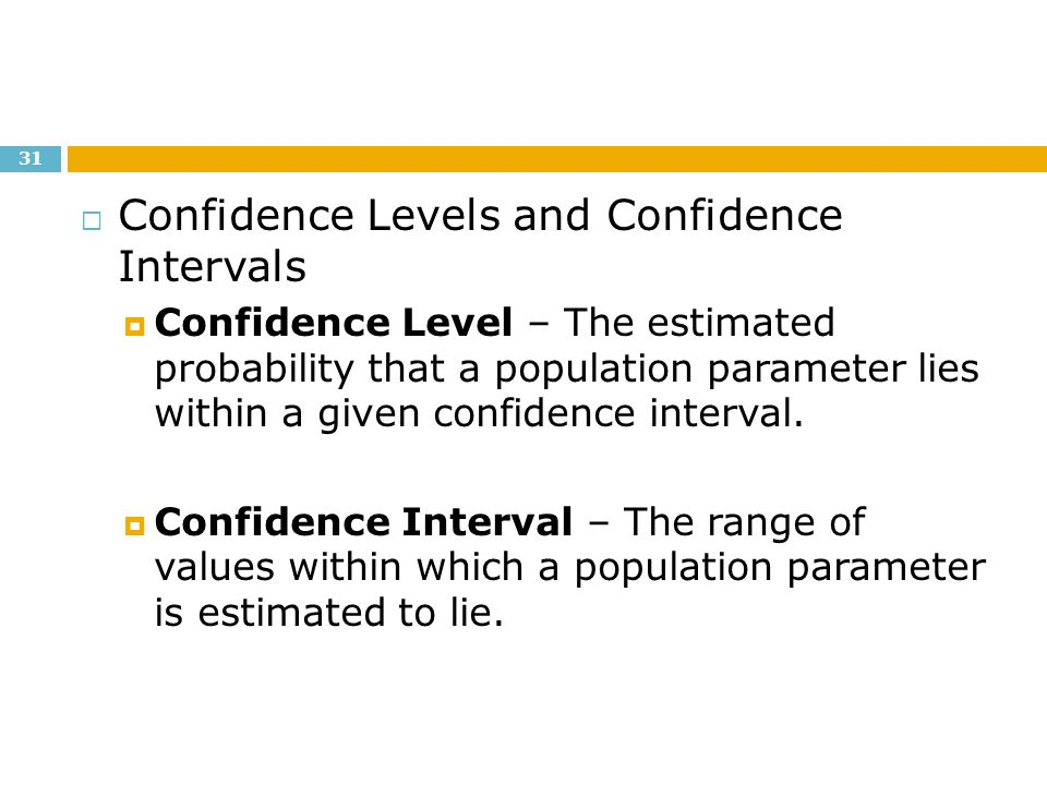 Confidence Levels and Confidence Intervals