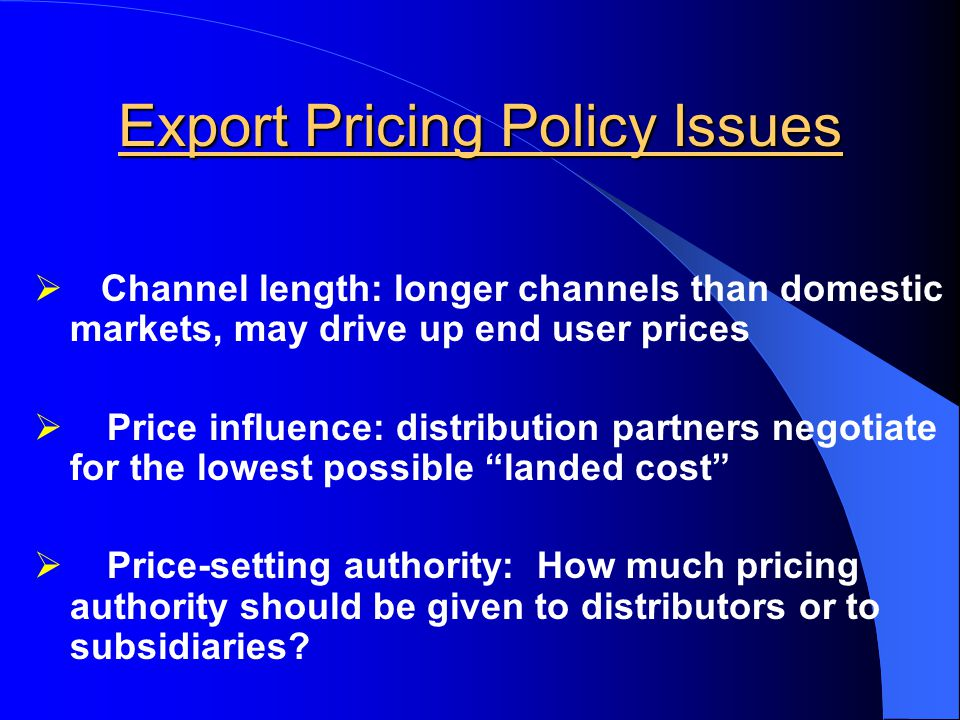 setting export prices with a marketing Josh fleming, mba business & marketing, university of northern iowa (2012)   iec and rcmc issued, you can set up your import and export business from  india  you need to compare the selling prices ( export prices) and the local  prices.