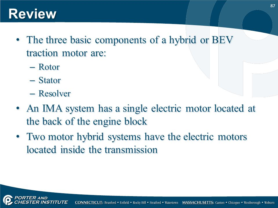 Review The three basic components of a hybrid or BEV traction motor are: Rotor. Stator. Resolver.