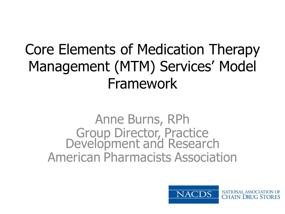 Core Elements of Medication Therapy Management (MTM) Services' Model Framework