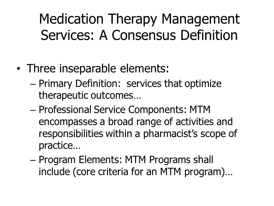 Medication Therapy Management Services: A Consensus Definition