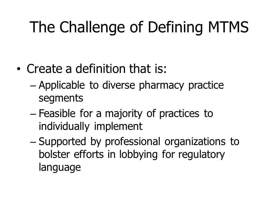 The Challenge of Defining MTMS