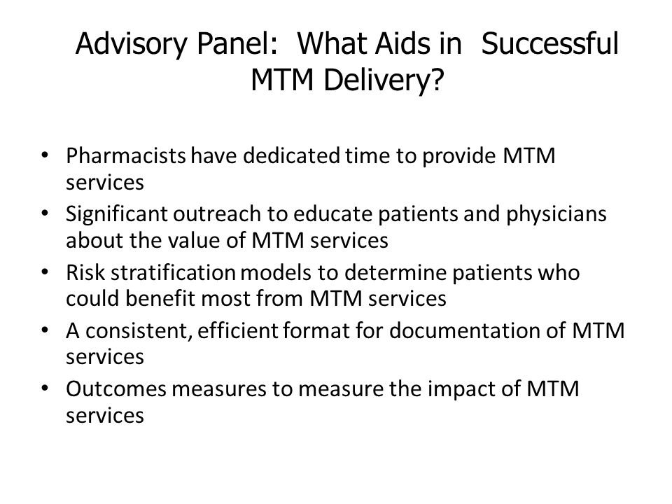 Advisory Panel: What Aids in Successful MTM Delivery
