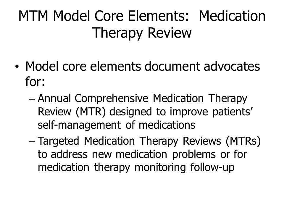 MTM Model Core Elements: Medication Therapy Review