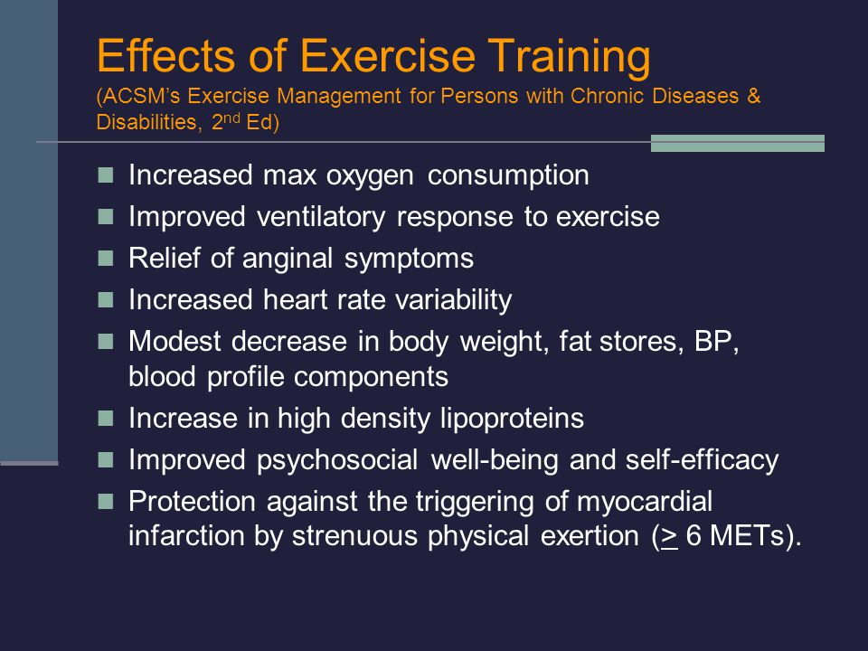Effects of Exercise Training (ACSM's Exercise Management for Persons with Chronic Diseases & Disabilities, 2nd Ed)