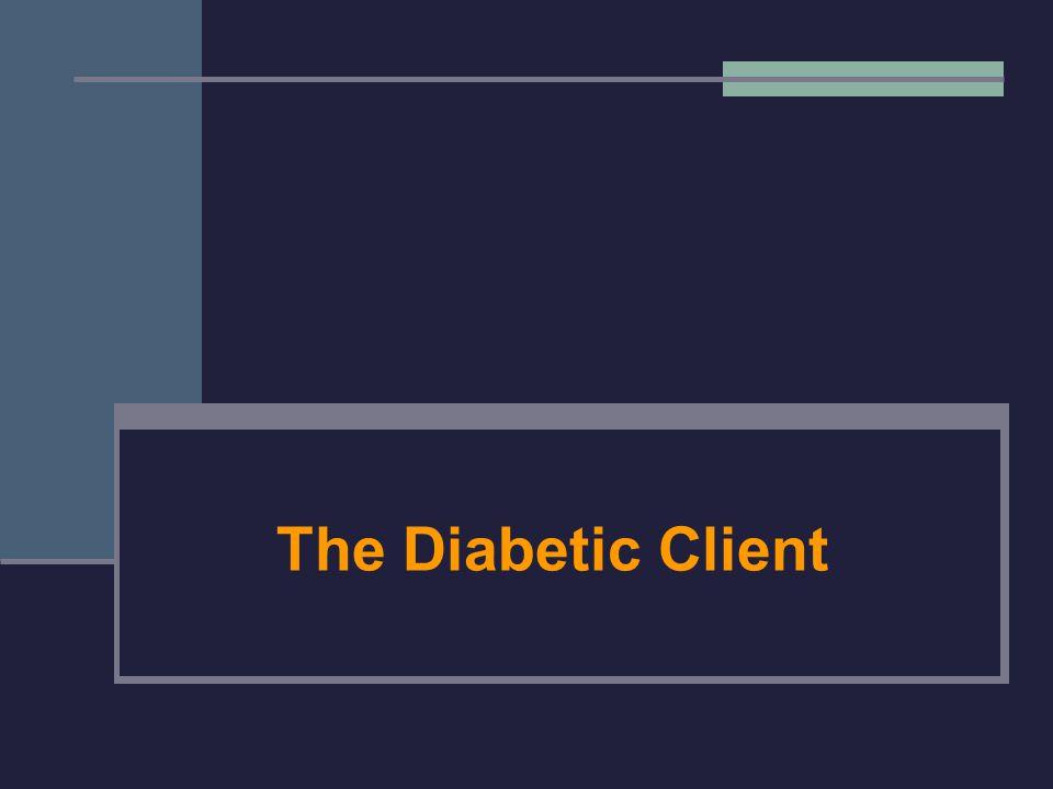 The Diabetic Client