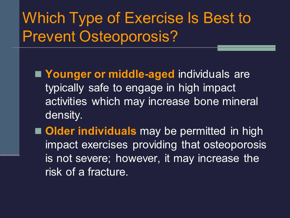 Which Type of Exercise Is Best to Prevent Osteoporosis