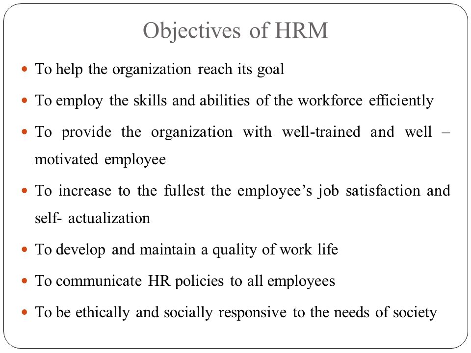 hrm policies in support of organizational objectives essay Impact of culture on human resource policies and practices business essay by: [student name]  there is a clear link between the cultural variables and the hrm policies of the organization mostly culture has an impact on the structure of the organization  resource is the most valuable asset of the organizations and while operating.