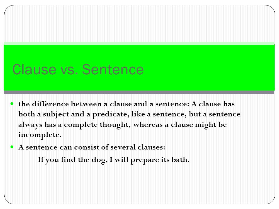 Clause vs. Sentence