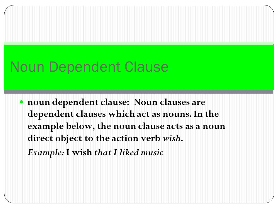Noun Dependent Clause