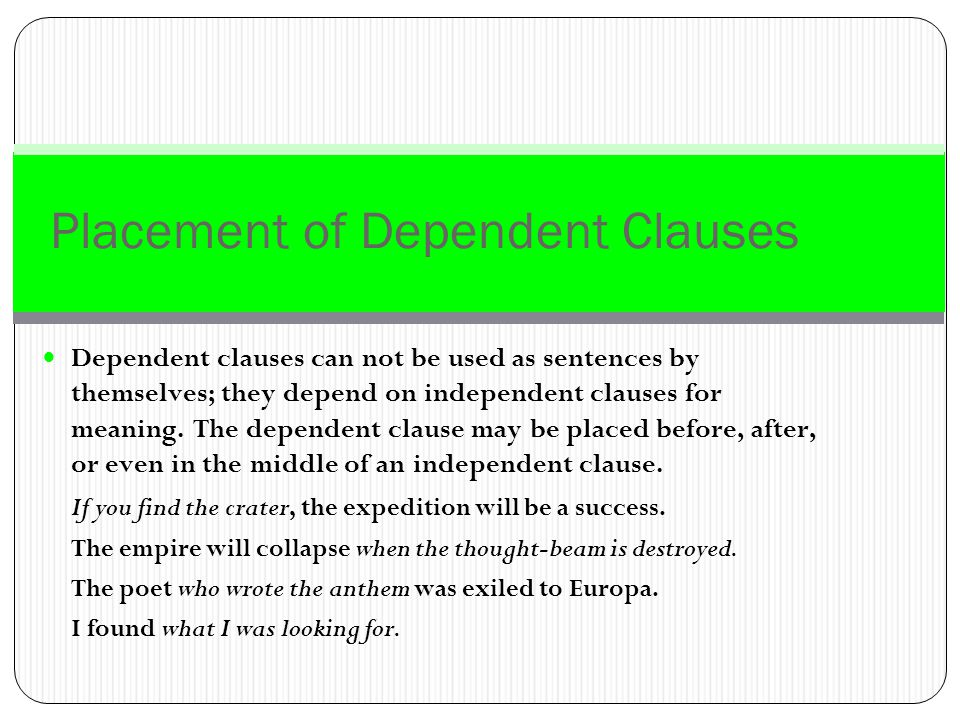 Placement of Dependent Clauses