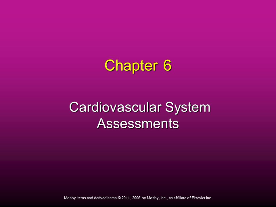 Cardiovascular System Assessments