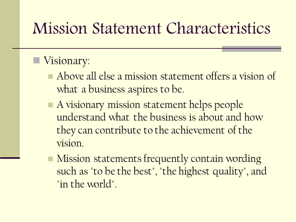 What are the characteristics of an effective mission statement?