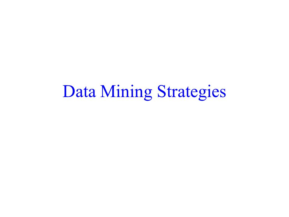 Data Mining Strategies