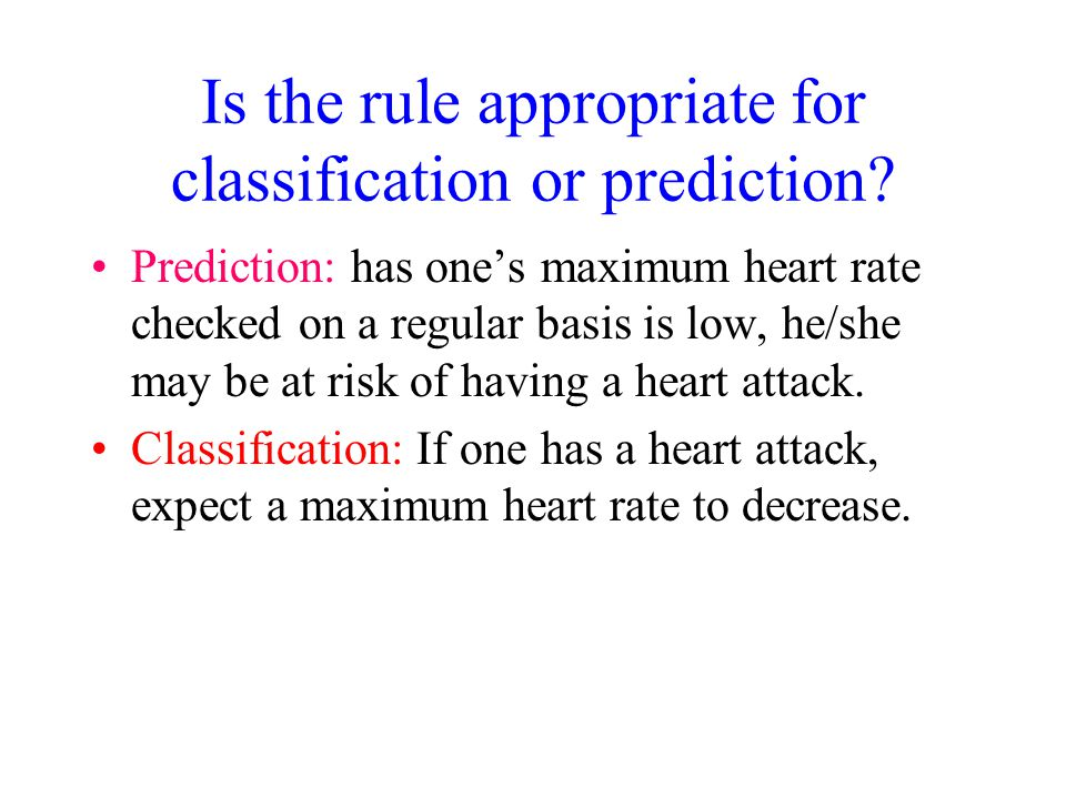 Is the rule appropriate for classification or prediction
