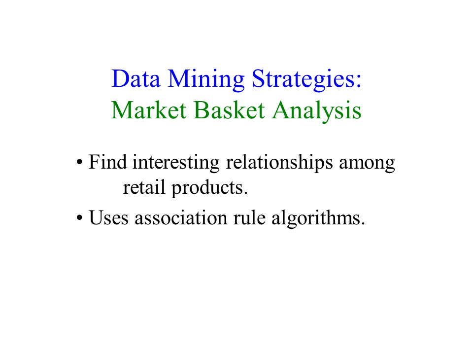 Data Mining Strategies: Market Basket Analysis
