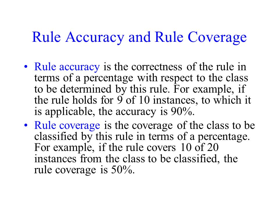 Rule Accuracy and Rule Coverage