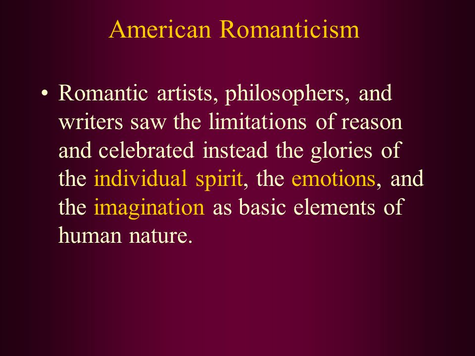 romantic movement and the american dream This romantic, westward-looking interpretation of the american dream often ignored the reality of hardship, disease, and the destruction of native american peoples that were grim realities of .