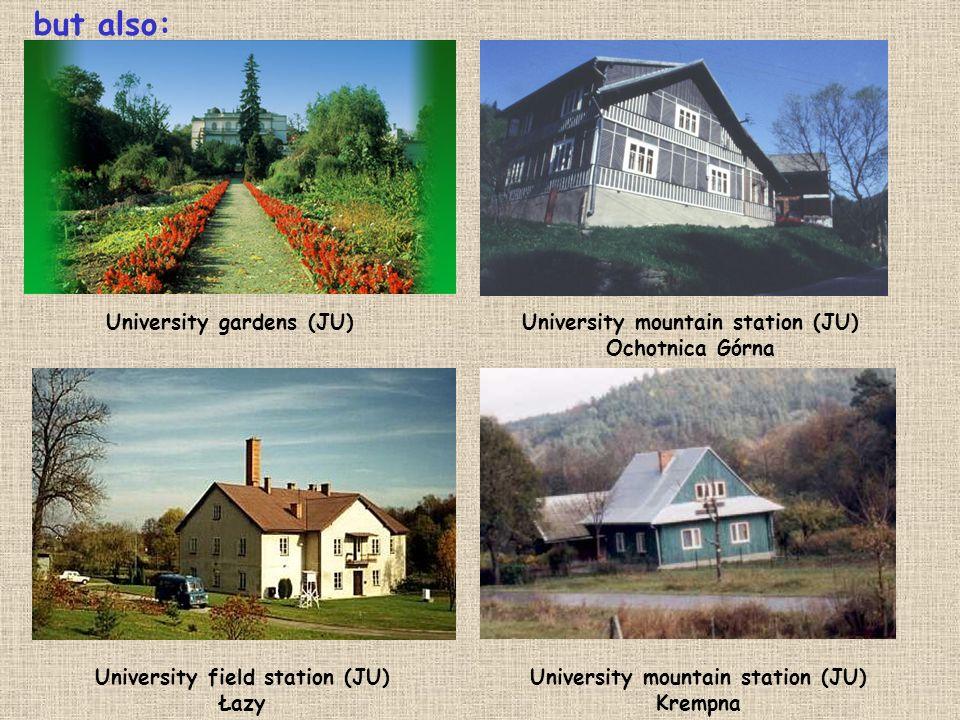 but also: University gardens (JU) University mountain station (JU)