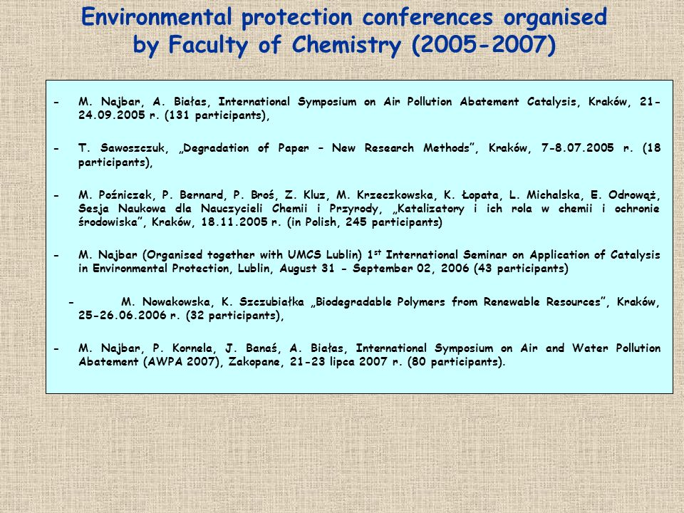 Environmental protection conferences organised by Faculty of Chemistry (2005-2007)