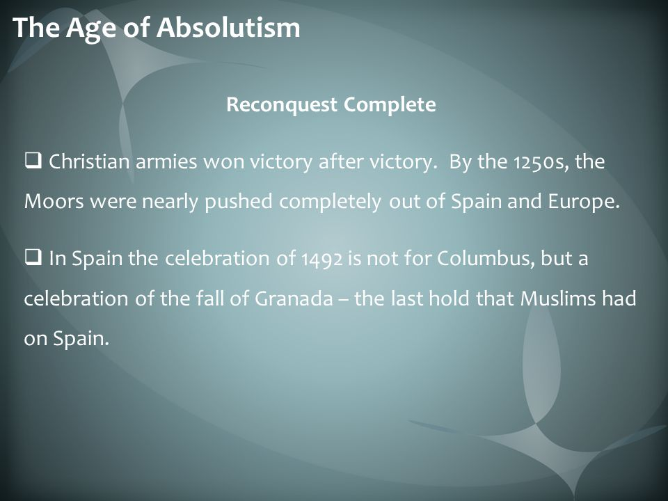 The Age of Absolutism Reconquest Complete