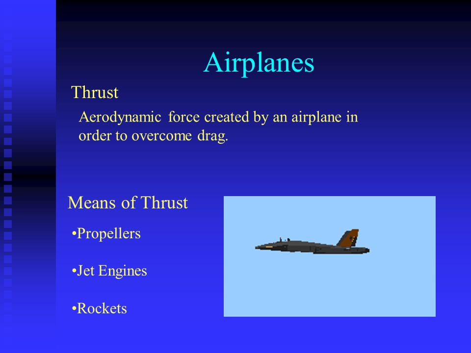Airplanes Thrust Means of Thrust