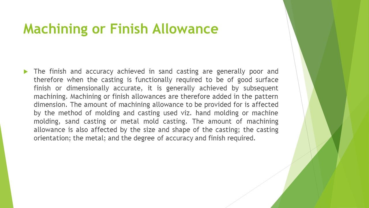 Machining or Finish Allowance