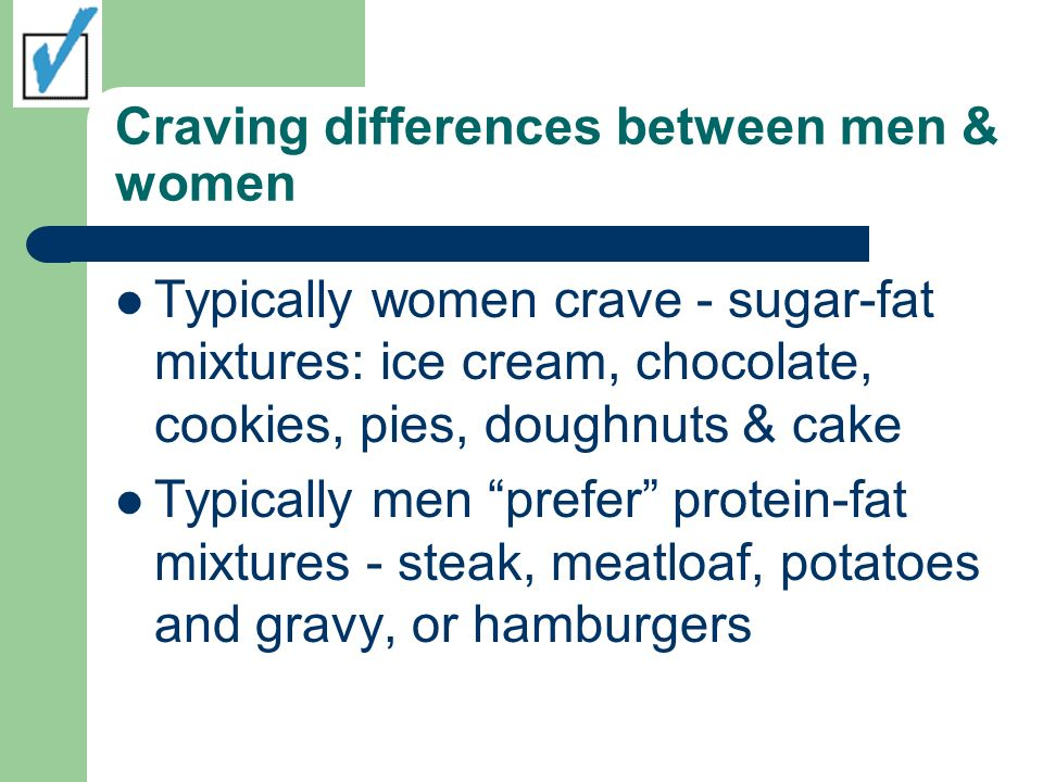 Craving differences between men & women