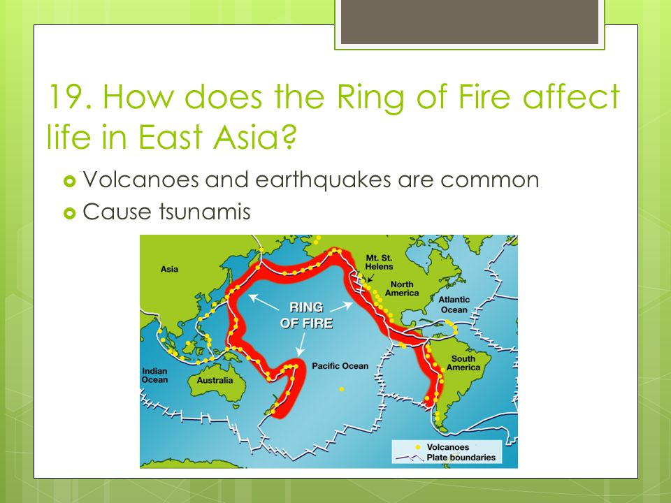 the causes and prevalence of earthquakes in the regions around ring of fire The spate of activity around the so-called ring of fire has raised concerns that a in terms of earthquakes, the region is not pacific nation could also cause.