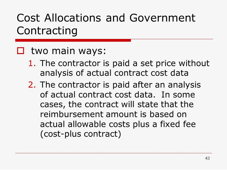Cost and revenue allocations ppt video online download for Cost plus contract example