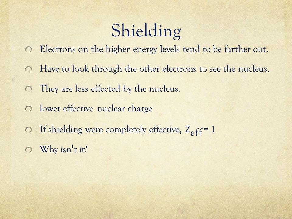 Periodic trends and energy ppt video online download shielding electrons on the higher energy levels tend to be farther out have to look urtaz Image collections