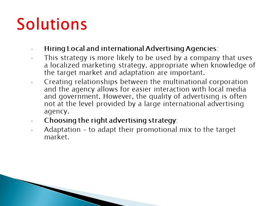 Solutions Hiring Local and international Advertising Agencies: